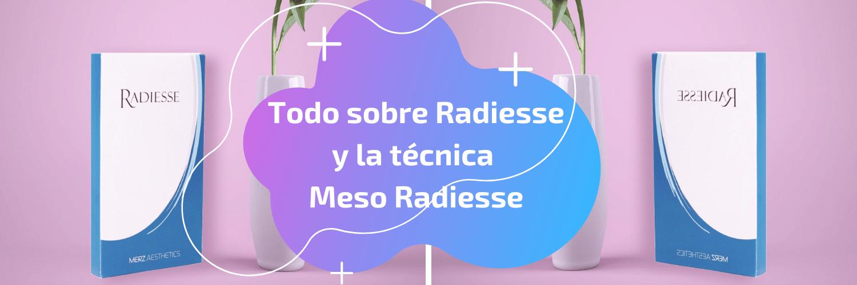 Radiesse: Todo sobre el producto y la técnica Meso Radiesse
